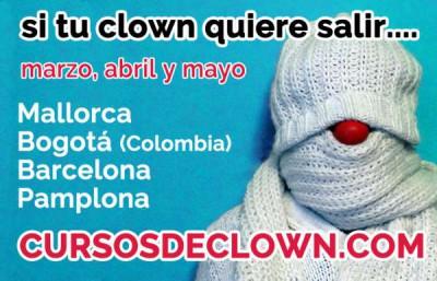 Cursos de Clown en Mallorca, Bogota, Barcelona, Pamplona