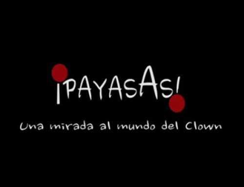 PayasAs: Una mirada al mundo del Clown (Documental)
